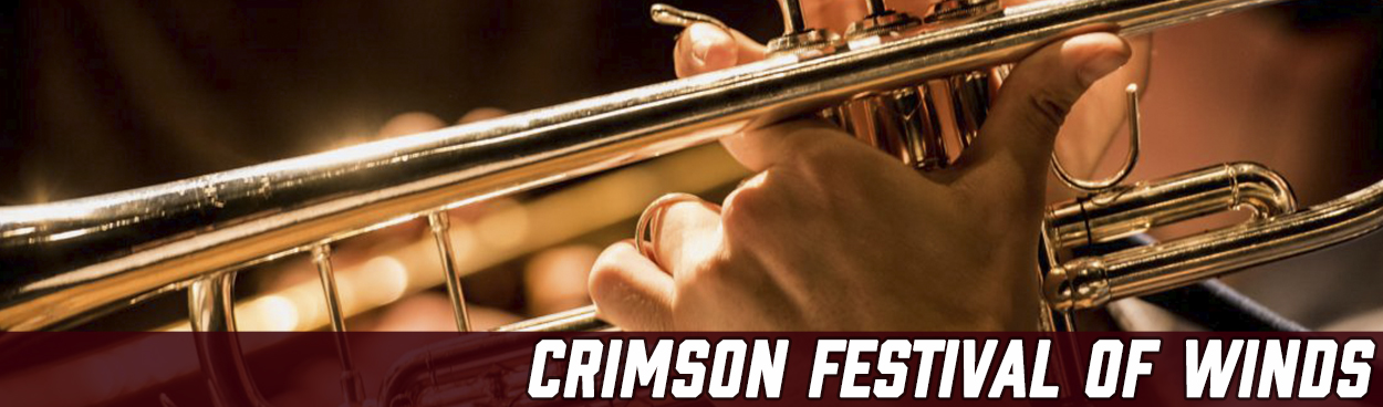 Crimson Festival of Winds Concert Band Festival